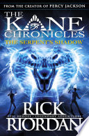 The Serpent s Shadow  The Kane Chronicles Book 3
