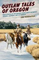 Outlaw Tales of Oregon [Pdf/ePub] eBook