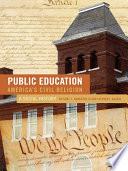 Public Education America S Civil Religion