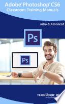 Adobe Photoshop CS6 Training Manual Classroom in a Book