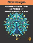 Adult Coloring Book Stress Relieving Designs Mandalas  Animals  Flowers
