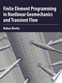 Finite Element Programming in Non linear Geomechanics and Transient Flow