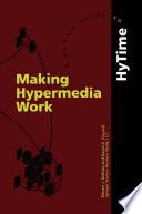 Making Hypermedia Work