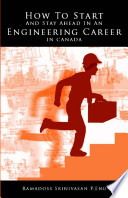 How to Start and Stay Ahead in an Engineering Career in Canada