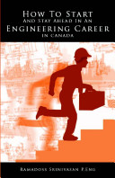 How to Start and Stay Ahead in an Engineering Career in Canada [Pdf/ePub] eBook