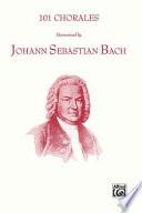 101 Chorales Harmonized by J.S. Bach: Satb