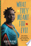What They Meant for Evil Book PDF