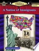 A Nation of Immigrants  Grades 5 8 Book