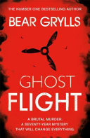 Bear Grylls  Ghost Flight