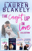 The Caught Up in Love Collection