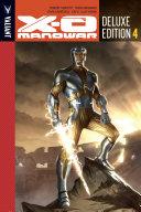 X O Manowar Deluxe Edition Book 4 HC