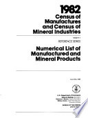 1982 Census of Manufactures and Census of Mineral Industries