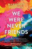 We Were Never Friends Pdf/ePub eBook