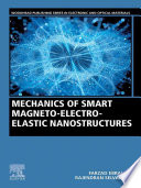 Mechanics of Smart Magneto electro elastic Nanostructures
