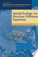 Spatial Ecology Via Reaction Diffusion Equations Book PDF