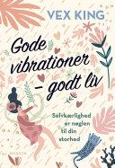 Pdf Gode vibrationer – godt liv Telecharger