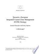 Towards a European Integrated Coastal Zone Management (ICZM) Strategy