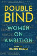 Double Bind: Women on Ambition Pdf/ePub eBook