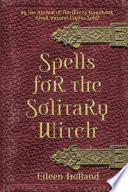 Spells for the Solitary Witch Book