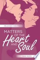 Matters of the Heart and Soul Book