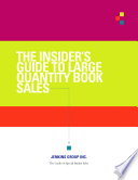 The Insiders Guide to Large Quantity Book Sales Book