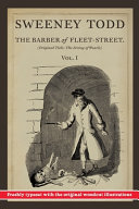 Sweeney Todd  The Barber of Fleet Street  Vol  I  Original Title  The String of Pearls