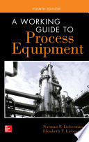 A Working Guide To Process Equipment Fourth Edition Book PDF