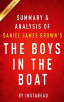 Summary   Analysis of Daniel James Brown s the Boys in the Boat Book