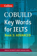 COBUILD Key Words for IELTS  Book 3 Advanced  IELTS 7   C1    Collins English for IELTS