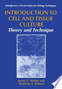 Introduction To Cell And Tissue Culture