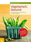 Vegetarisch. Gesund.