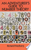An Adventurer s Guide to Number Theory