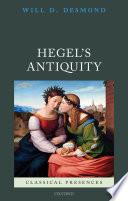 Hegel s Antiquity