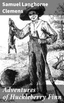 Adventures of Huckleberry Finn [Pdf/ePub] eBook