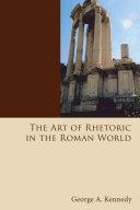The Art of Rhetoric in the Roman World
