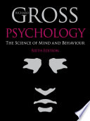Psychology The Science Of Mind And Behaviour 6th Edition