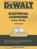 DEWALT Electrical Licensing Exam Guide, Based on the NEC 2011