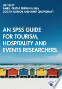 An SPSS Guide for Tourism  Hospitality and Events Researchers