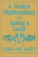 A Modern Mephistopheles   And  Taming a Tartar