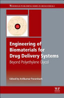 Engineering of Biomaterials for Drug Delivery Systems Book