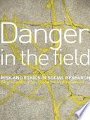 Danger in the Field