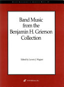 Band music from the Benjamin H. Grierson collection ebook