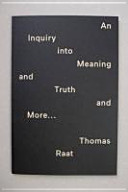 An Inquiry Into Meaning and Truth and More