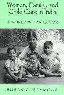 Women  Family  and Child Care in India