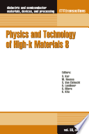 Physics and Technology of High-k Materials 8