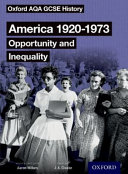 Oxford AQA GCSE History America 1920-1973 Opportunity and Inequality