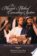 The Messiah Method Counseling System
