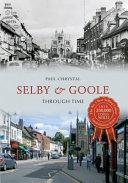 Selby and Goole Through Time