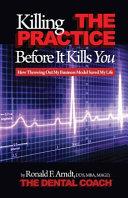 Pdf Killing the Practice Before It Kills You