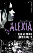 Pdf Alexia - Quand nous étions morts Telecharger